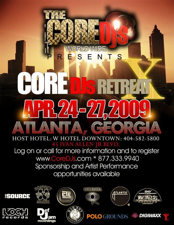 Core DJ's Retreat X (Atlanta, GA)