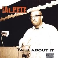 Mr. Al Pete - Talk About It